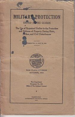 Military Protection United States Guards - War Plans Division October 1918 [CIVIL DEFENSE]