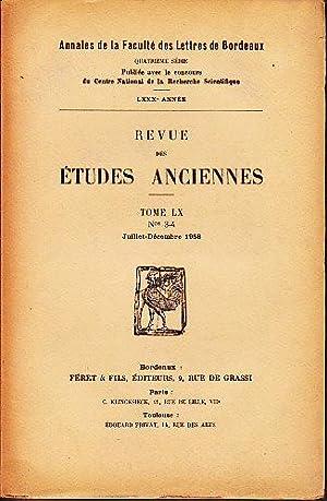 Revue Des Etudes Anciennes, Tome LX, Nos. 3-4, Juillet-Decembre 1958: Various