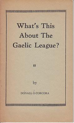 What's This About the Gaelic League? III