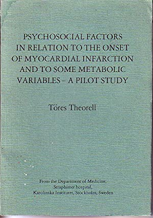 Psychosocial Factors in Relation to the Onset of Myocardial Infarction and to Some Metabolic ...