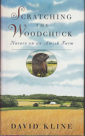 Scratching the Woodchuck - Nature On An Amish Farm