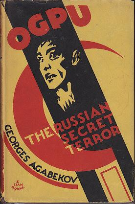 OGPU The Russian Secret Terror
