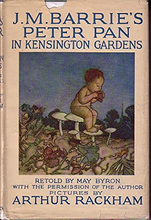 J.M. Barrie's Peter Pan in Kensington Gardens, For Little People, With the Permission of the ...