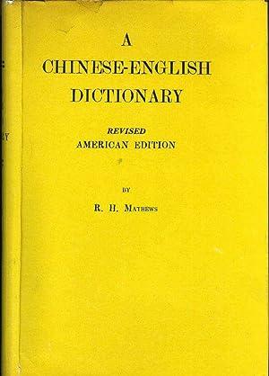 MATHEWS' CHINESE-ENGLISH DICTIONARY: Mathews, R.H.