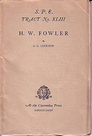 S.P.E. Tract No. XLIII - H.W. Fowler: Coulton, G.G.