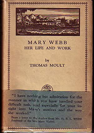 Mary Webb: Her Life and Work: Moult, Thomas