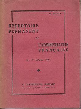 Repertoire Permanent De L'Administration Francaise Au 1st Janvier 1955: Unknown