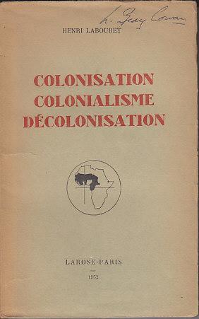 Colonisation Colonialisme Decolonisation: Labouret, Henri