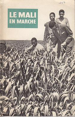 Republique Du Mali - Le Mali En Marche: Unknown