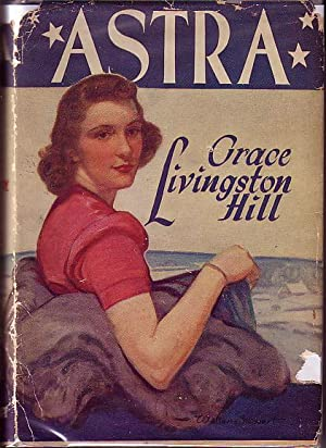 Astra: Hill, Grace Livingston