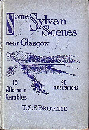 Some Sylvan Scenes Near Glasgow: Brotchie, T.C.F.