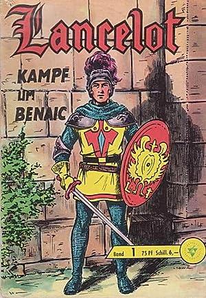 Kampf um Benaic (1963): Lancelot Band 1
