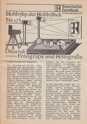Fotografie und Holografie. Hobbytip der Hobbythek Nr.: Bayerischer Rundfunk (Hrsg.)