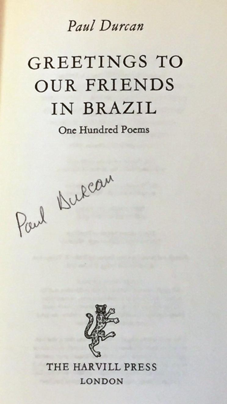 Greetings to our friends in brazil by paul durcan the harvill press greetings to our friends in brazil paul durcan m4hsunfo