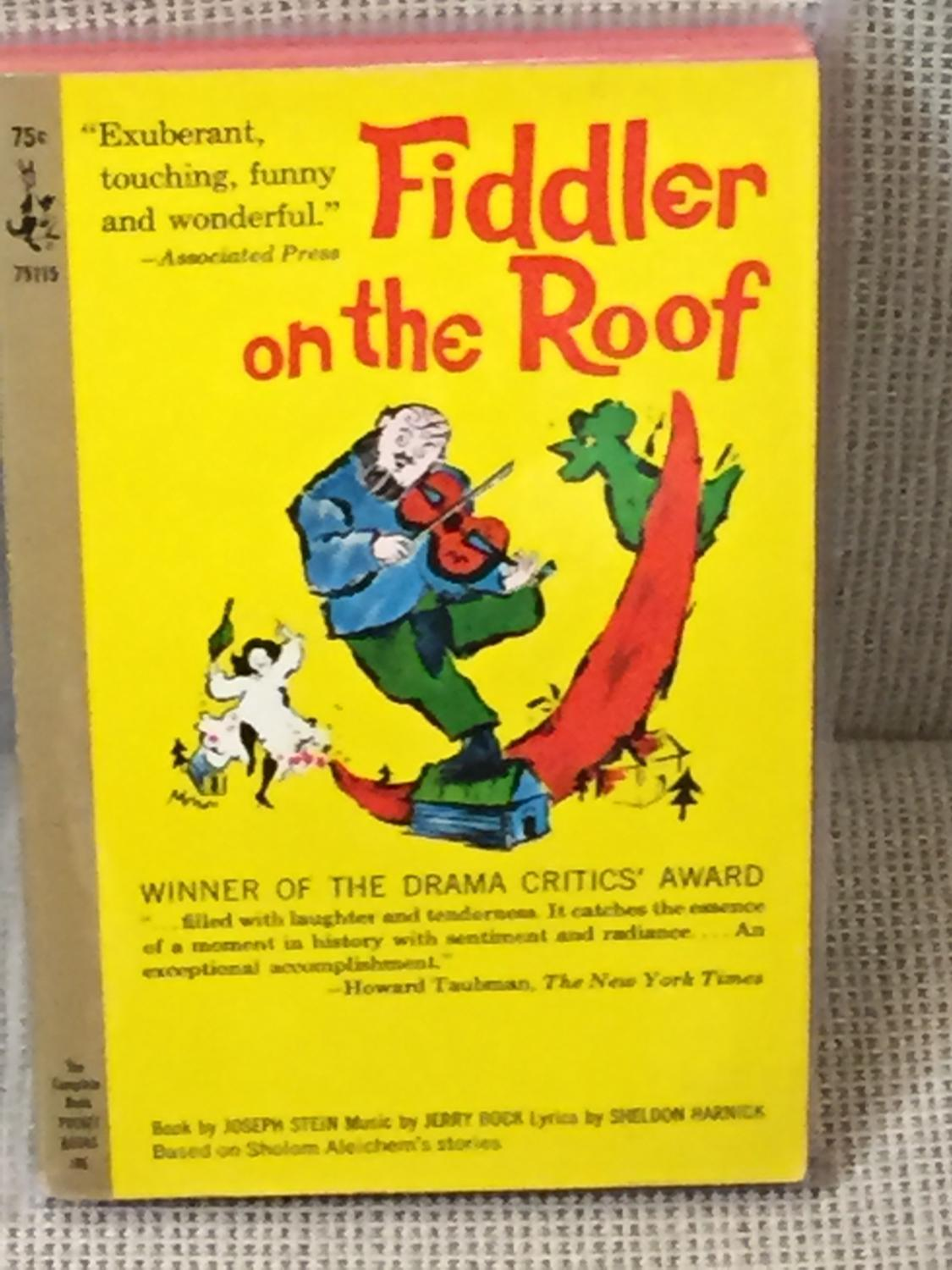 an analysis of fiddler on the roof by joseph stein Fiddler on the roof overview bring a fresh and authentic vision to this beloved theatrical masterpiece from tony winner joseph stein and pulitzer prize winners.