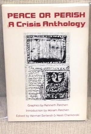 Peace or Perish, a Crisis Anthology: Herman Berlandt &