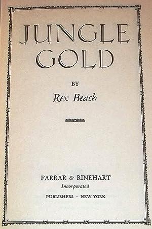 Jungle Gold: Rex Beach
