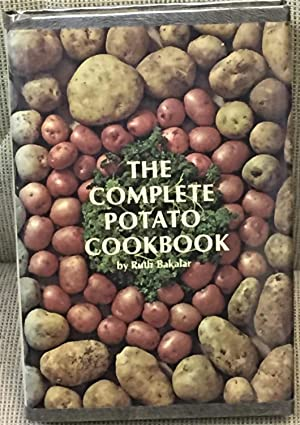 The Complete Potato Cookbook