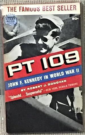 PT 109 - John F. Kennedy in: Robert J. Donovan