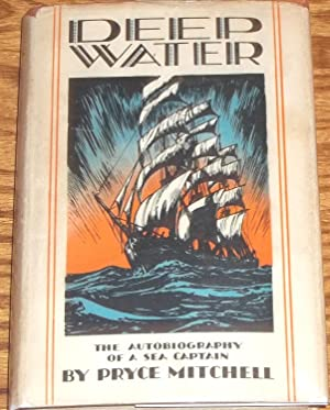 Deep Water, the Autobiography of a Sea Captain
