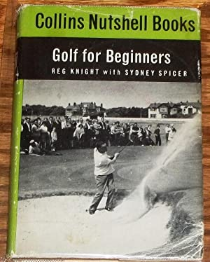 Golf for Beginners: Reg Knight With