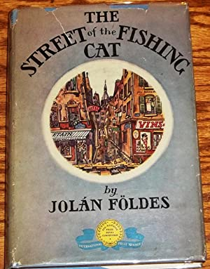 The Street of the Fishing Cat: Jolan Foldes