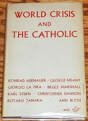 World Crisis and the Catholic, Studies Published: Vittorino Veronese (editor),