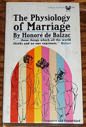 The Physiology of Marriage: Honore De Balzac