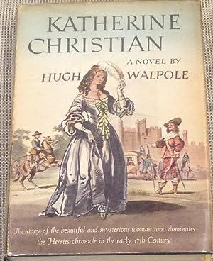 Katherine Christian: Hugh Walpole