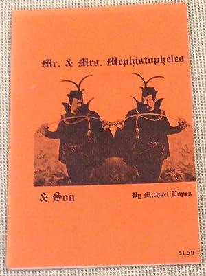 Mr. & Mrs. Mephistopheles: Michael Lopes