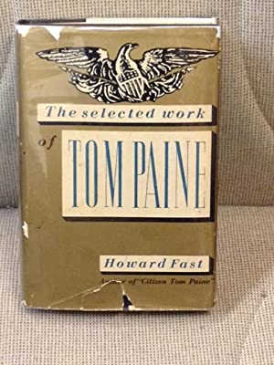 The Selected Work of Tom Paine: Howard Fast