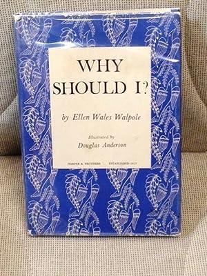 Why Should I ?: Ellen Wales Walpole,
