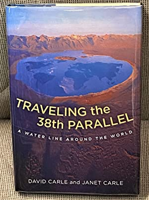Traveling the 38th Parallel, a Water Line Around the World