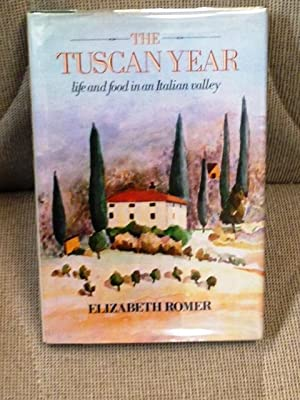 The Tuscan Year, Life and Food in an Italian Valley
