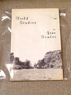 Field Studies: Gene Fowler