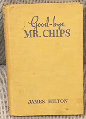 Good-bye, Mr. Chips: James Hilton