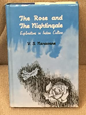 The Rose and the Nightingale, Explorations in Indian Culture