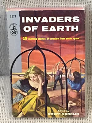 Invaders of Earth: Groff Conklin (editor)
