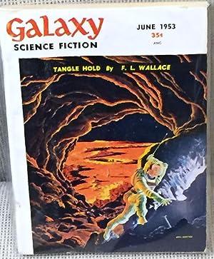 Galaxy Science Fiction, June 1953: Philip K. Dick