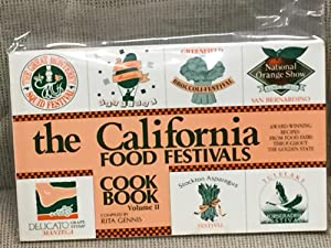 The California Food Festivals Cook Book Volume II