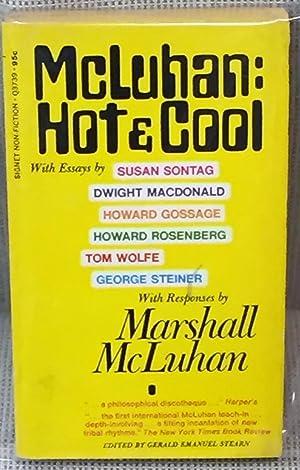 McLuhan: Hot & Cool, Primer for the: Gerald Emanuel Stearn
