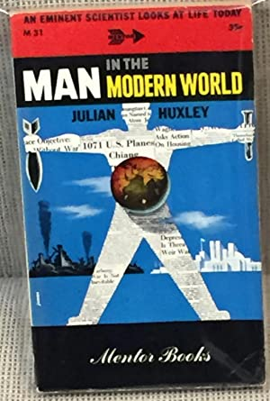 Man in the Modern World, an Eminent: Julian Huxley