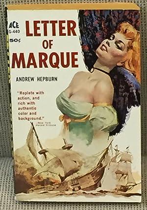 Letter of Marque: Andrew Hepburn