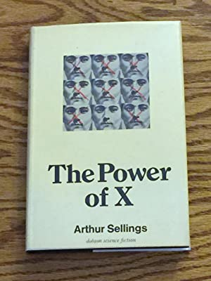 The Power of X.: Arthur Sellings