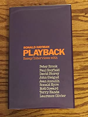 Playback, Essay/Interviews with Peter Brook, Paul Scofield,: Ronald Hayman
