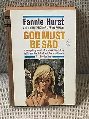 God Must be Sad: Fannie Hurst
