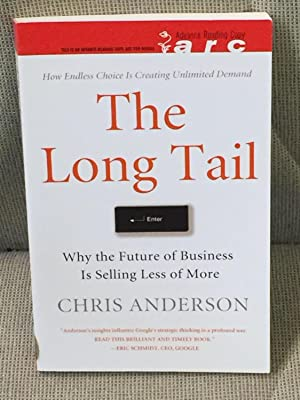The Long Tail, Why the Future of: Chris Anderson