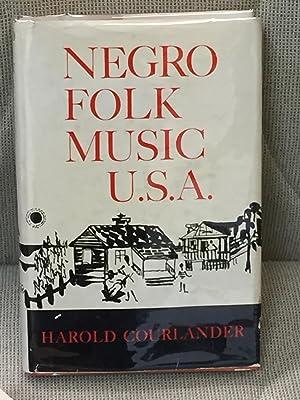 Negro Folk Music U.S.A.: Harold Courlander