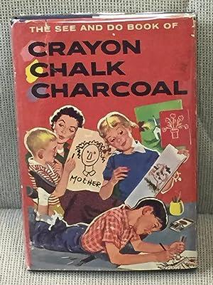 The See and Do Book of Crayon: Helen Jill Fletcher