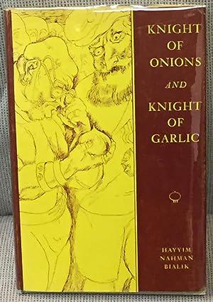 Knight of Onions and Knight of Garlic: Hayyim Nahman Bialik
